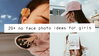 20+ No Face Photo Ideas For Girls | Part 2🌹