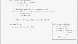 The Production Function, Finding The Wage Rate, Rental Rate, And Labor's Share Of Income