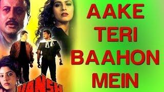 Aake Teri Baahon Mein - Vansh | Siddharth & Priyanka | Lata
