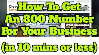 How To Get A 1-800 Number For Your Business (in 10 mins or less)