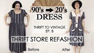 1920s Style Vintage Dress Thrift Store  REFASHION - DIY Vintage Dress - Thrift To Vintage Ep8 -