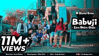 Babuji Zara Dhire Chalo Kings United Music Production D Blond Crew