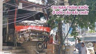 Hiện trường vụ tai nạn thảm khốc xe khách đâm 7 ô tô ở dốc cầu Bãi Cháy, Hạ Long