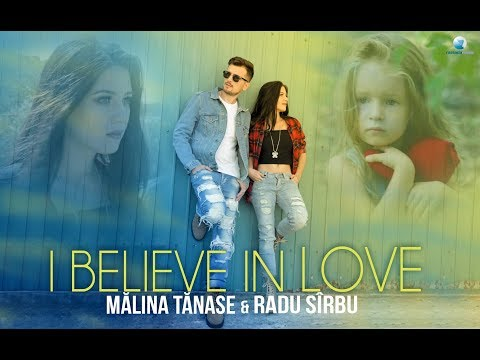 Malina Tanase & Radu Sirbu – I believe in love Video