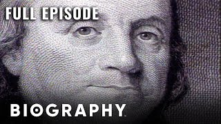 Benjamin Franklin: Author of the Declaration of Independence | Full Documentary | Biography