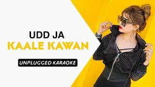 Udd Ja Kale Kawan (Dream Version) Free Unplugged