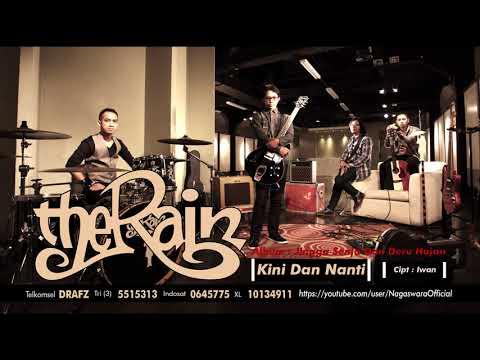 The Rain - Kini Dan Nanti (Official Audio Video)