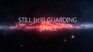 -Still Guarding Space- Lyrics (Anja Garbarek)
