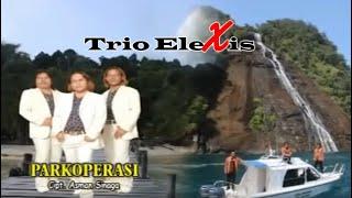Download lagu Trio Elexis Parkoperasi Mp3