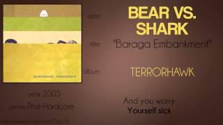 Bear vs. Shark - Baraga Embankment (synced lyrics)