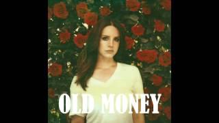 Lana Del Rey - Old Money