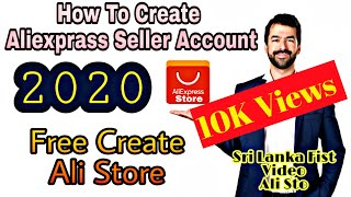 How To Create Aliexpress Seller Account (Dropshipping) / italy, france SELLER STORE 2020 (සිංහලෙන්)