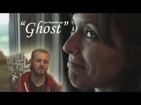 "Music Video: ""Ghost"" by Jon Russelburg"