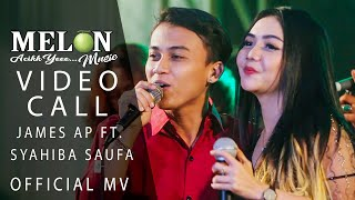 James AP Feat. Syahiba Saufa   Video Call [OFFICIAL]