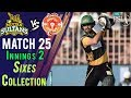 watch Multan Sultans  Sixes   Multan Sultans Vs Islamabad United    Match 25   13 March   HBL PSL 2018