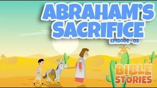 Bible Stories for Kids! Abraham's Sacrifice (Episode 5)