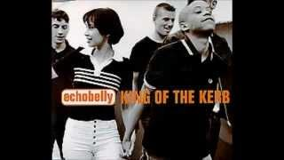 Echobelly - King Of The Kerb