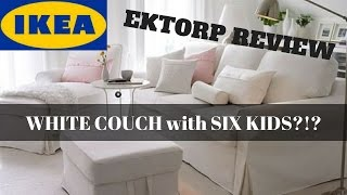 IKEA EKTORP REVIEW - WHITE SLIPCOVERED SOFA WITH SIX KIDS