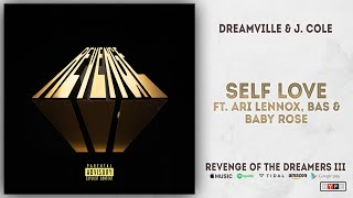 Ari Lennox, Bas & Baby Rose - Self Love (Revenge of the Dreamers 3)