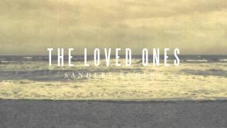Sanders Bohkle - The Loved Ones