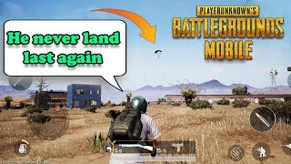 PUBG MOBILE GAMEPLAY - He Never Land Last Again! 😀😀😀