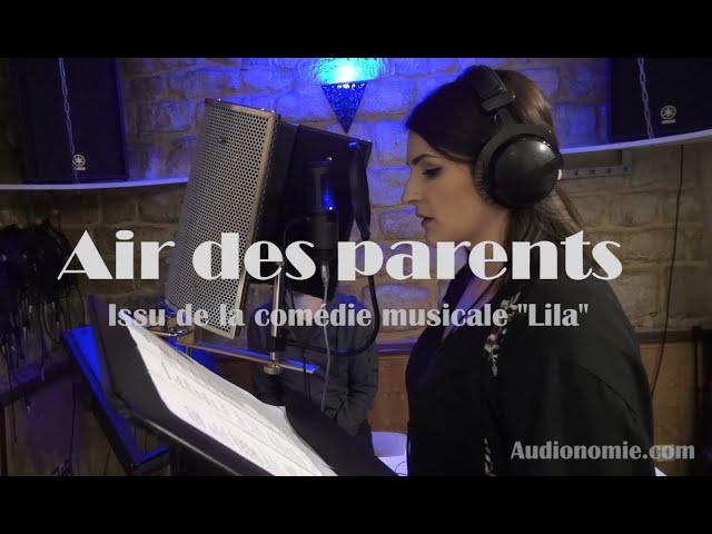 Air des parents - Comédie musicale 'Lila ou la recette du spectacle' - 2020-03-30