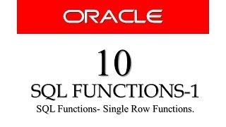 Oracle Database11g tutorials 10 ||  SQL Single Row Function (SQL Functions )