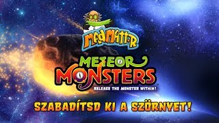 A Mad Mattr Meteor Monster szörnyek földet értek!