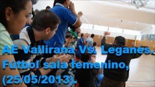 preview picture of video 'AE Vallirana Vs. Leganés. Fútbol sala femenino (25/05/2013)'