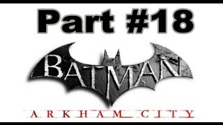 preview picture of video '#18 Batman: Arkham City - 78 Minuten Finale Special (Let's Play / Xbox 360 / Deutsch)'