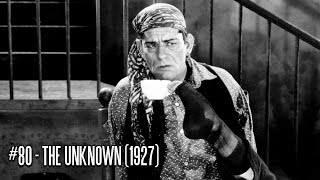EFC II #80 - The Unknown (1927)