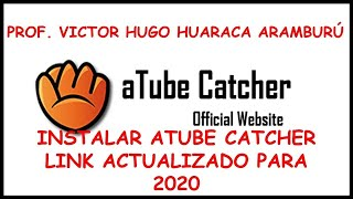 INSTALAR ATUBE CATCHER 2019