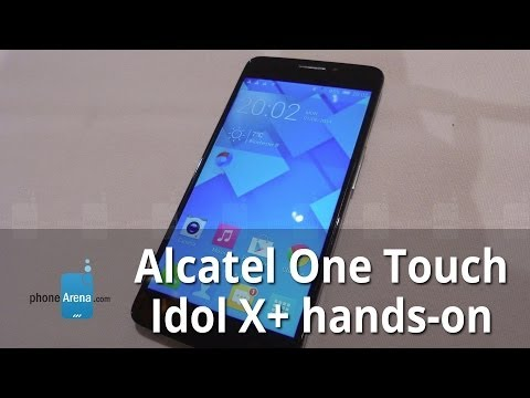 Alcatel One Touch Idol X+ hands-on