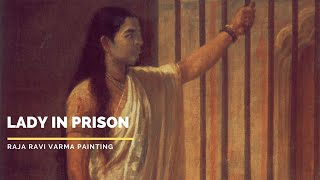 Lady in Prison  by Raja Ravi Varma