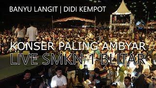 Download Blitar Ambyar Didi Kempot Banyu Langit Live Smkn