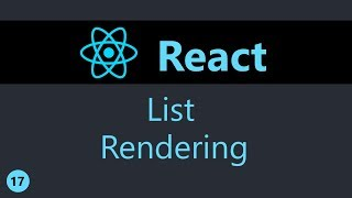 ReactJS Tutorial - 17 - List Rendering