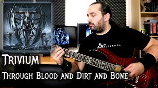 Through Blood And Dirt And Bone (Guitar Playthrough)