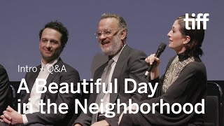 A BEAUTIFUL DAY IN THE NEIGHBORHOOD Cast and Crew Q&A | TIFF 2019