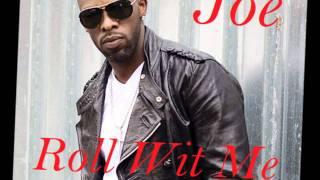 Joe - Roll Wit Me