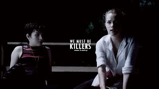 emma & audrey | we must be killers