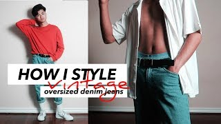 How I Style Oversized Denim Jeans | VINTAGE STYLE | 2018