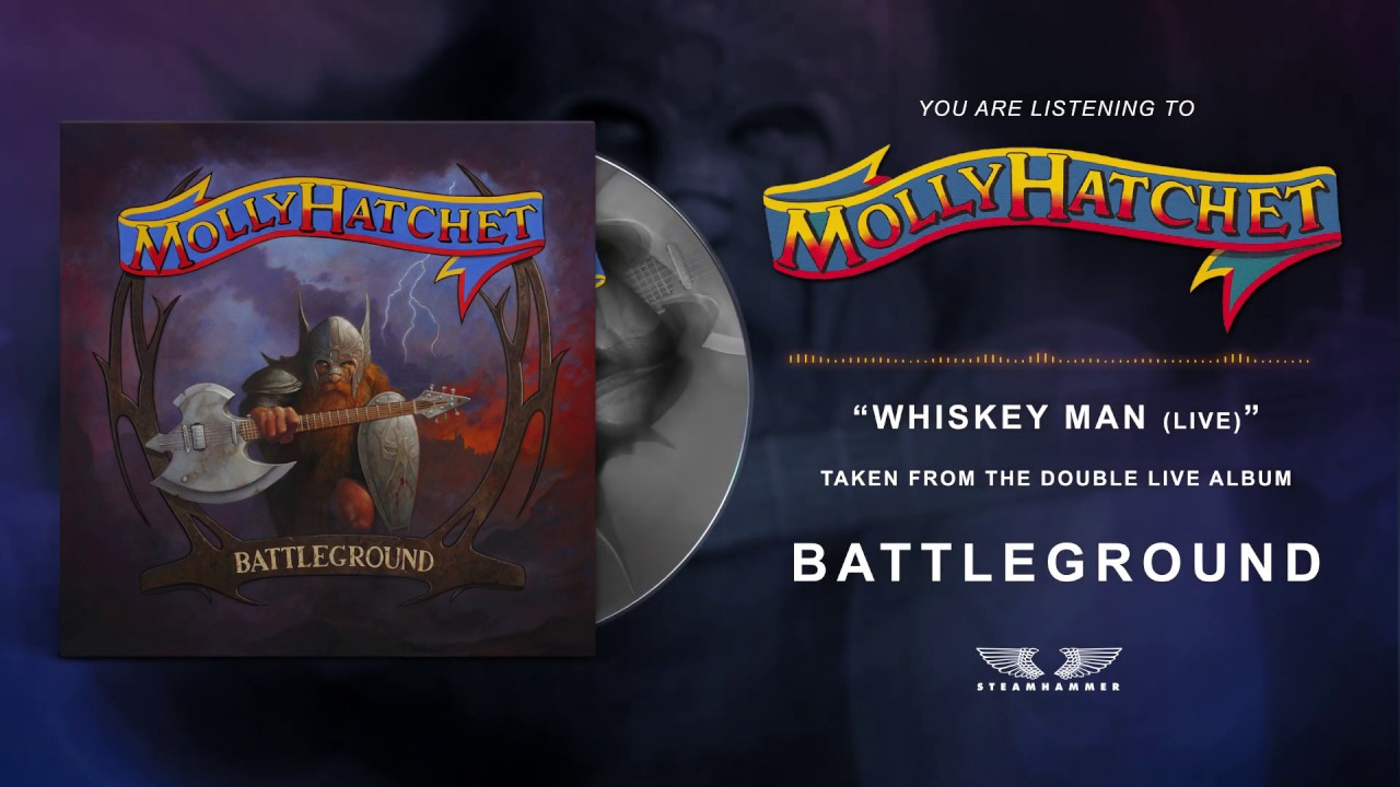 MOLLY HATCHET - Whiskey man