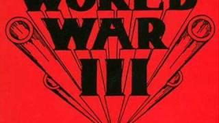 World War III - 01.War Is Hell
