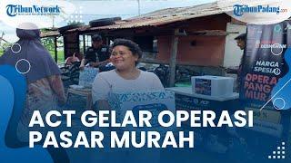 ACT Padang Gelar Operasi Pangan Murah, Paket Pangan Cukup Bayar Separuh Harga