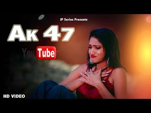New Hit Song | Audio AK 47 | Miss Ada & Sonu Kundu | Singer Ishant Rahi |  JP Series Presents - JP Series
