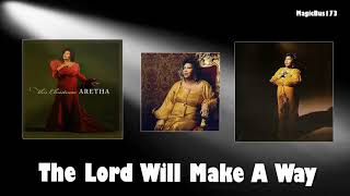 Aretha Franklin - The Lord Will Make A Way