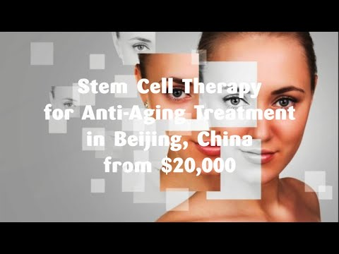 Stem-Cell-Therapy-for-Anti-Aging-Treatment-in-Beijing-China-from-20000