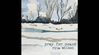 Rita Wilson Pray For Peace