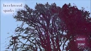 Beachwood Sparks - Sister Rose