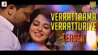 Veera - Verrattaama Verratturiye Tamil Song Teaser   Kreshna, Iswarya Menon   Leon James